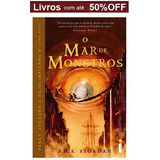 Livro   O Mar De Monstros   Cole��o Percy Jackson Vol Ii