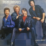 Lp  Bob Seger & The Silver Bullet Band   Like A R Vinil Raro