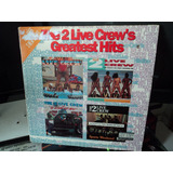 Lp The 2 Live Crew greatest Hits duplo miami Bass exelente