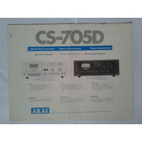 Manual Original Tape Deck Akai Cs705d