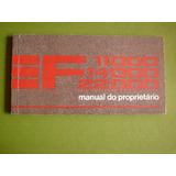 Manual Propriet�rio Ford F11000 F14000 F22000  Ano 88 89