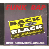 Marcinho  Marcio  Goro   Cd Back To Black Funk Rap  Marlboro