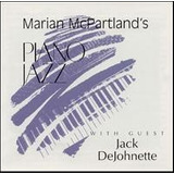 Marian Mcpartland s Piano Jazz With Guest Jack Dejohnette Cd