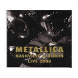 Metallica Cd Nashville And Berlin 2008 Novo Importado Raro