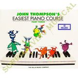 Método John Thompson's Easiest Piano Course Parte 3 C/ Cd