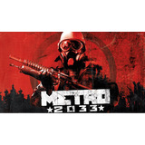Metro 2033 Cd Key Original Steam Pc Offline