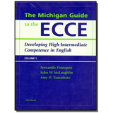 Michigan Guide To The Ecce  The   Vol  1   With Cd