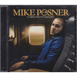 Mike Posner - Cd 31 Minutes To Takeoff - 2010