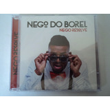 Nego Do Borel   Cd   Nego Resolve     Lacrado