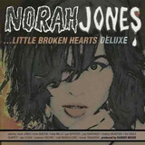 Norah Jones Little Broken Hearts Deluxe Cd Lacrado Original