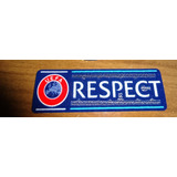 Patch Respect Uefa Lextra   Vers�o Shop
