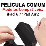 Película Protetora Tela Apple Ipad 6 E Air2 Retina