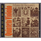 Quinteto Violado   Cd Missa Do Vaqueiro   1976