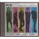 R5 Sometime Last Night Special Edition   8 Faixas Bonus Cd