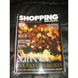 Revista  Shopping Music  Slipknot Red Hot Chili Peppers