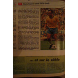 Revista France Football Tostao Garrincha Pele Rai Brasil  94