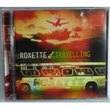 Roxette Travelling Cd Lacrado Fabrica Dance Funk Disco Pop