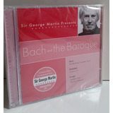 Sir George Martin Presents   Bach And The Baroque Cd