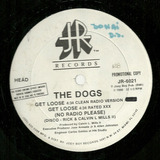 The Dogs   Get Loose   Take It Off  miami Bass