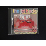 The Jet Blacks   Remember The Shadows & The Ventures   Cd