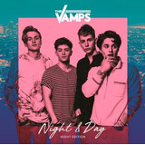 The Vamps   Night & Day