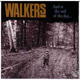 The Walkers  And At The End Of The Day Single   Frete Grátis