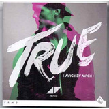 True Avicii By Avicii Cd Original E Lacrado