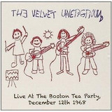 Velvet Underground Live At The Boston Tea Party Lou Reed