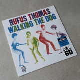 Vinil Lp Rufus Thomas Walking The Dog 180g Lacrado