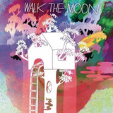 Walk The Moon Cd Import