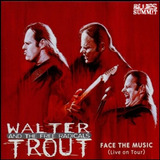 Walter Trout & Free Radicals  canned Heat    Face The Music