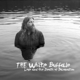 White Buffalo love & The Death Of Damnation Cd Import