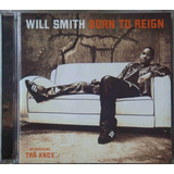 Will Smith Cd Born To Reign Nacional Usado 2002
