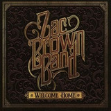 Zac Brown Band Welcome Home Cd Import