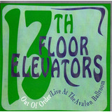 13th Floor Elevators   Cd  Out Of Order  Live  Rock Classico