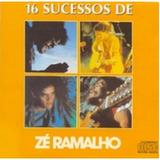 16 Sucessos De Zé Ramalho   Best Price