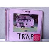 2 Chainz Trap Music Importado Pronta Entrega