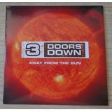 3 Doors Down   Away From The Sun   Single Europeu