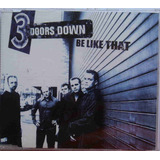 3 Doors Down Cd Single Be Like That Importado Usado 2001