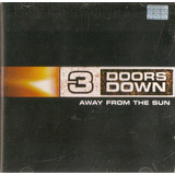 3 doors down-3 doors down Cd 3 Doors Down Away From The Sun