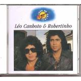 311-311 Cd Leo Canhoto Robertinho Luar Novo E Lacrado B311