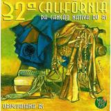 32ª Califórnia Da Canção Nativa Do Rs   2 Cds Regional