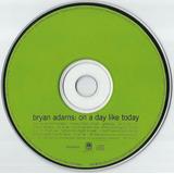 337 Mcd  1998 Cd  Bryan Adams  On A Day Like Today Pop Inter