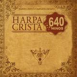 4 Cds Harpa Crista São 640 Hinos Coleção   Frete Grátis
