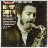 641 Mcd  1988 Cd  Johnny Griffin  Woe Is Me  Jazz