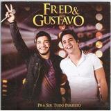 744 Mcd  2014 Cd  Fred E Gustavo  Pra Ser Tudo Perfeito Sert