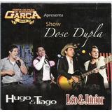 752 Mcd  Cd  Hugo E Tiago  Léo E Junior Dose Dupla Sertanejo