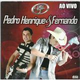 756 Mcd  Cd  Pedro Henrique E Fernando  Ao Vivo  Sertanejo