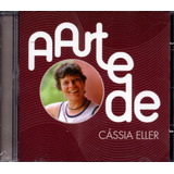 A Arte De Cássia Eller