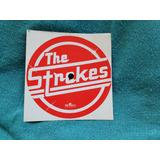 Adesivo Circular Cd The Strokes 2003 Raro Externo Exclusivo